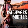 """""""Patchwork Drifter"""" review by Lawrence Riordan"""