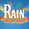 """Rain: A Tribute to The Beatles"" review by Carol Moore"