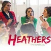 """""""Heathers: The Musical"""""""